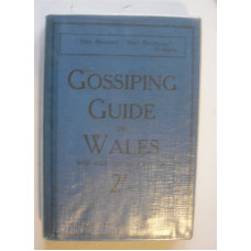 Gossiping Guide to Wales. [North Wales and Aberystwyth].