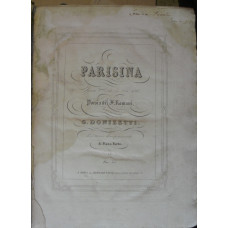 Parisina Opera Seria in tre Atti Poesia di F. Romani . . . Ridotta con Accompagnamento di Piano Forte.