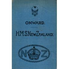 Onward H.M.S. New Zealand.
