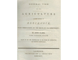 General View of the Agriculture of the County of Brecknock, with Observations on the Means of its Improvement.