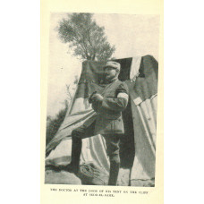 Uncensored Letters from the Dardanelles. Written to his English Wife by a French Medical Officer of Le Corps Expeditionnaire d'Orient.