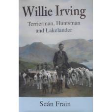 Willie Irving Terrierman, Huntsman and Lakelander.
