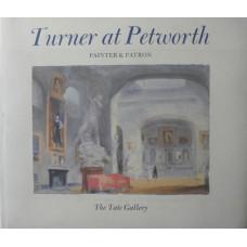 Turner at Petworth Painter & Patron.