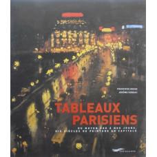 Tableaux Parisiens du Moyen Ages a Nos Jours Six Siecles de Peinture en Capitale.
