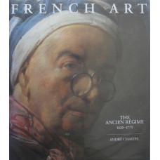 French Art. The Ancien Regime 1620-1775. Trans. D. Dusinberre.