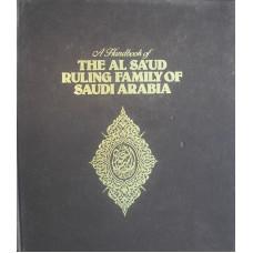 A Handbook of the Al Sa'ud Ruling Family of Saudi Arabia.
