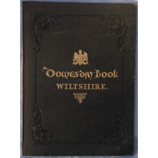 Domesday Book or the Great Survey of England of William the Conqueror. Facsimile of the Part relating to Wiltshire.