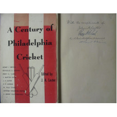 A Century of Philadelphia Cricket.