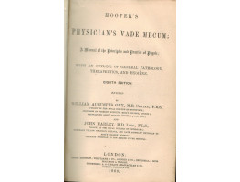 Hooper's Physician's Vade-Mecum: A Manual of the Principles and Practice of Physic . . .