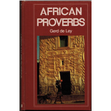 African Proverbs Some translations are made by David Potter.