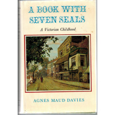 A Book with Seven Seals. A Victorian Childhood.