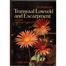 Transvaal Lowveld and Escarpment including the Kruger National Park South African Wild Flower Guide 4.