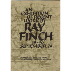 An Exhibition of Recent Work by Ray Finch. September 1979.