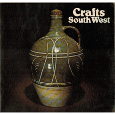 Crafts South West. A Selected Exhibition of the work of Fifty Contemporary Craftsmen.