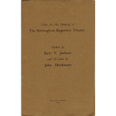 Lines for the Opening of the Birmingham Repertory Theatre Spoken by Barry V. Jackson.