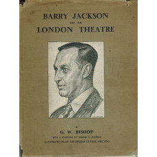 Barry Jackson and the London Theatre.