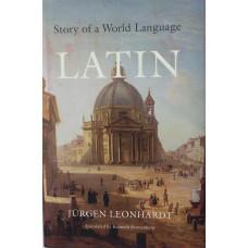Latin Story of a World Language. Translated by K. Kronenberg.