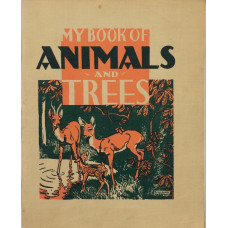 My Book of Animals and Trees.