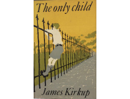 The Only Child. An Autobiography on Infancy.