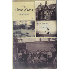 The Abode of Love. A Memoir.