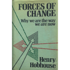 Forces of Change Why We are the Way We are Now.