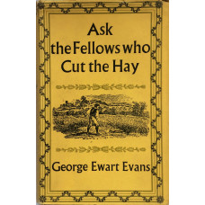 Ask the Fellows Who Cut the Hay.