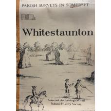 Parish Surveys in Somerset No. 4. Whitestaunton.