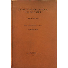 An Essay on the External Use of Water. Edited, with Introduction and Notes by Claude E. Jones.