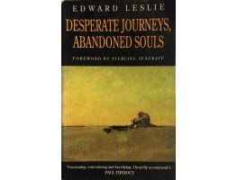 Desperate Journeys, Abandoned Souls True Stories of Castaways and Other Survivors.