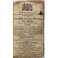 The Post Office London Directory for 1817. Being A List of more than 17,000 Merchants, Traders, &c of London, and Parts Adjacent . . . General Information relating to the Post Office, including the Last Rates of Postage. Regulations of Twopenny Post-Offic