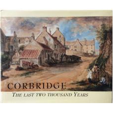 Corbridge The Last Two Thousand Years.