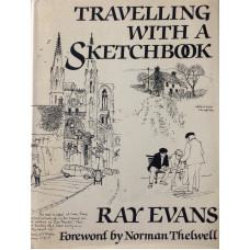 Travelling with a Sketchbook. Foreword by Norman Thelwell.