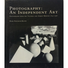 Photography: An Independent Art Photographs from the Victoria and Albert Museum 1839-1996.