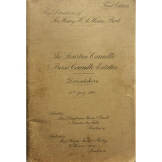 """Sale Particulars of The Stourton Caundle & Purse Caundle Estates. Freehold & Sporting Agricultural Estate known as """"The Caundles""""  By Direction of Sir Henry H.A. Hoare 10 July 1911."""
