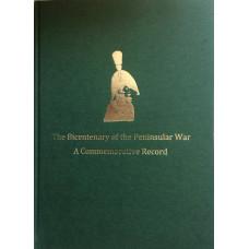Peninsular 200 The Bicentenary of the Peninsular War. A Commemorative Record.
