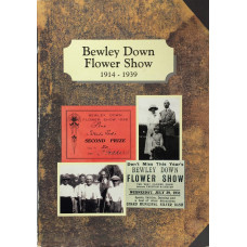 Bewley Down Flower Show 1914 - 1939.