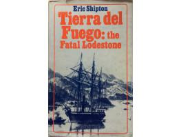 Tierra del Fuego: the Fatal Lodestone.
