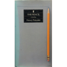 The Pencil A History of Design and Circumstance.
