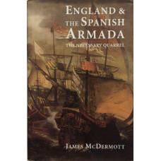 England and the Spanish Armada The Necessary Quarrel.